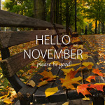 Hello-November-Please-be-good
